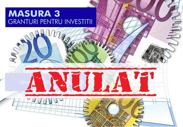 Masura 3 granturi t investitii anulata